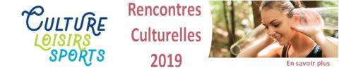 Rencontres Culturelles 2019
